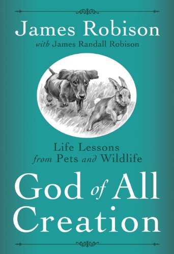 God of all creation life lessons from pets and wildlife kindle god of all creation life lessons from pets and wildlife by robison james fandeluxe Choice Image