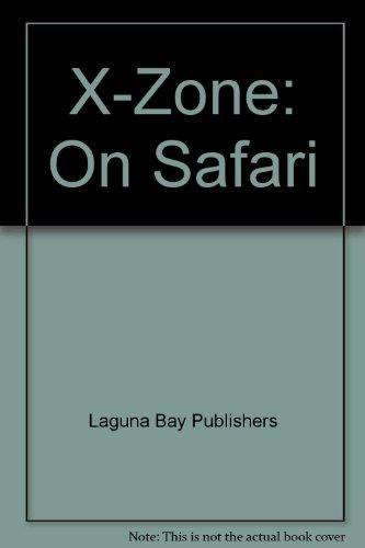 X-Zone: On Safari