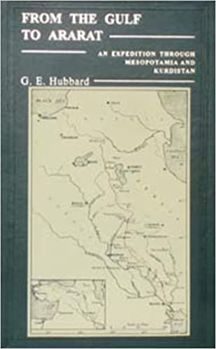 Download From the Gulf to Arart: An Expedition Through Mesopotamia and Kurdistan PDF, azw (Kindle)
