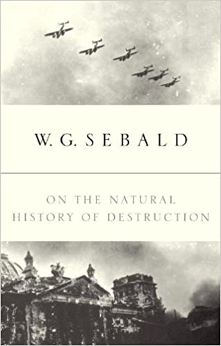Amazon on the natural history of destruction ebook wg sebald on the natural history of destruction 1st edition kindle edition fandeluxe Choice Image