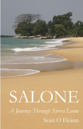 Salone - A Journey Through Sierra Leone