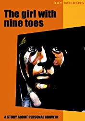 The girl with nine toes. A story about personal growth