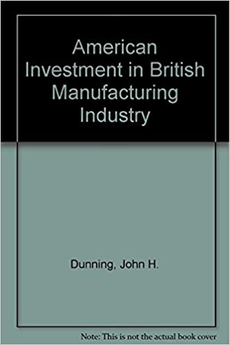 industry american british investment in manufacturing