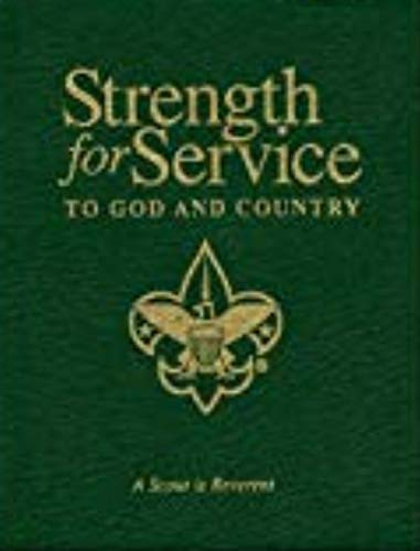 Strength for Service to God and Country: Daily Devotional Messages for Those in the Service of Others (Boy Scout Commemorative Edition) by Providence House Publishers