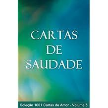 Cartas de Saudade (1001 Cartas de Amor Livro 5) (Portuguese Edition)