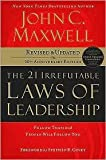 img - for The 21 Irrefutable Laws of Leadership 10 Rev Upd edition book / textbook / text book