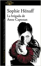 La brigada de Anne Capestan (Anne Capestan 1): Amazon.es