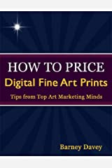 How to Price Digital Fine Art Prints Kindle Edition