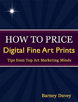 how to price digital fine art prints kindle edition by barney