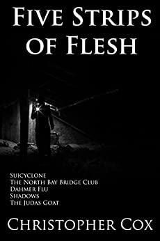 Download for free Five Strips of Flesh