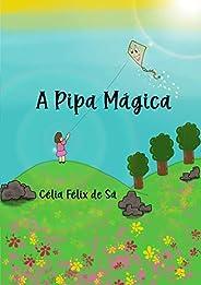 A Pipa Mágica: Infantil