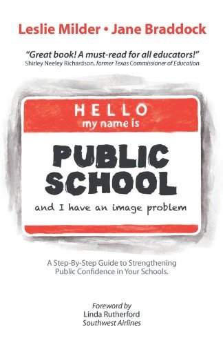 Hello! My Name is Public School, and I Have an Image Problem by Milder Leslie (2012-07-31) Paperback