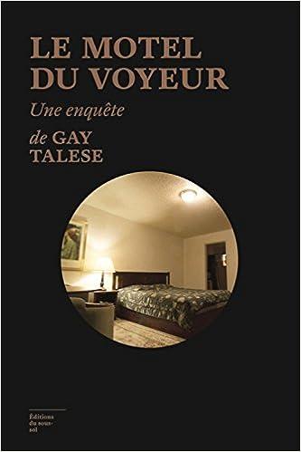 Le motel du voyeur de Gay Talese