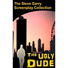 The Ugly Dude (English Edition)