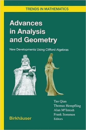 Ebooks mobi-format gratis download Advances in Analysis and Geometry: New Developments Using Clifford Algebras (Trends in Mathematics) PDF