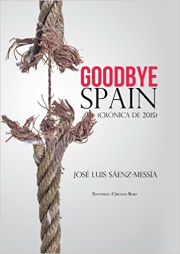 goodbye spain josé luis sáenz-messía