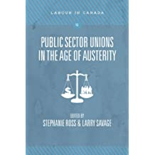 The Politics of Public Sector Unions in the Age of Austerity