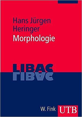 Morphologie Libac Band 3204 Amazon De Heringer Hans Jurgen Bucher