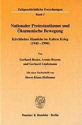 Zeitgeschichtliche Forschungen, Bd.3, Nationaler Protestantismus und Ökumenische Bewegung