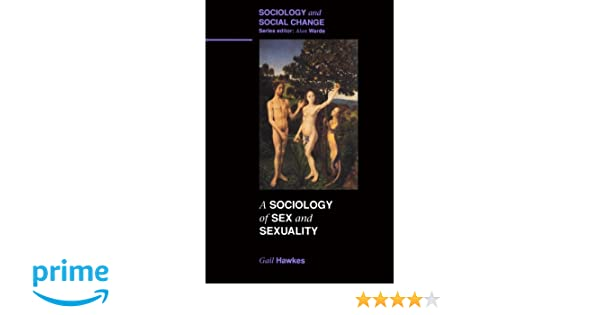 Change sex sexuality social sociology sociology