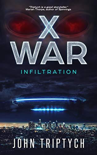 X WAR: Infiltration by [Triptych, John]