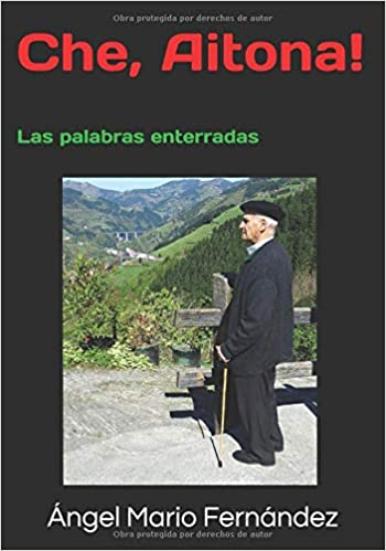 Che, Aitona!: Las palabras enterradas (Spanish Edition) (Spanish)