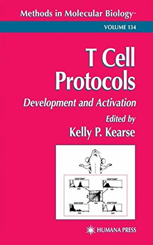 T Cell Protocols: Development and Activation (Methods in Molecular Biology) Kelly P. Kearse