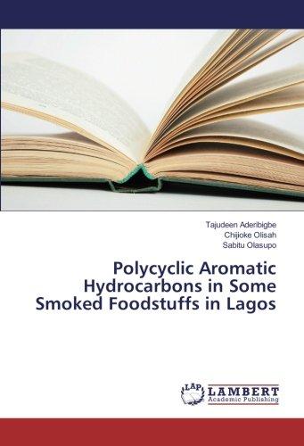 Los hidrocarburos aromáticos policíclicos en algunos ahumado Alimentos en Lagos