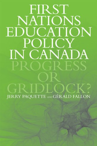 Download First Nations Education Policy in Canada: Progress or Gridlock? ebook