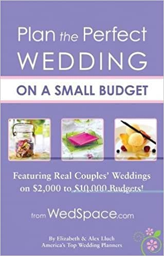 amazon com plan the perfect wedding on a small budget featuring
