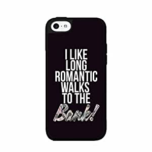 I Like Long Romantic Walks to the Bank- SILICONE Phone Case Back Cover iPhone 5c