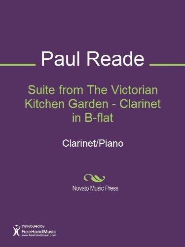 Suite from the victorian kitchen garden clarinet in b flat suite from the victorian kitchen garden clarinet in b flat by reade workwithnaturefo