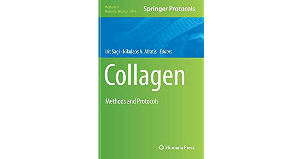 Collagen: Methods and Protocols: Irit Sagi, Nikolaos A