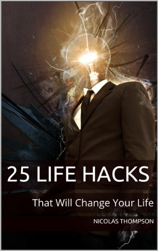 25 Life Hacks That Will Change Your Life