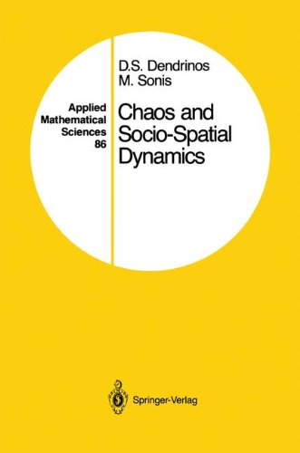 Chaos and Socio-Spatial Dynamics (Applied Mathematical Sciences)