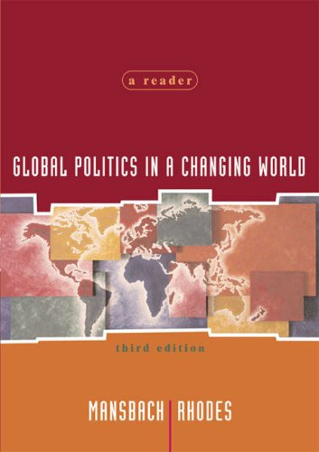Global Politics in a Changing World: A Reader