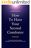 How to Have Your Second Comforter: A Personal True Story