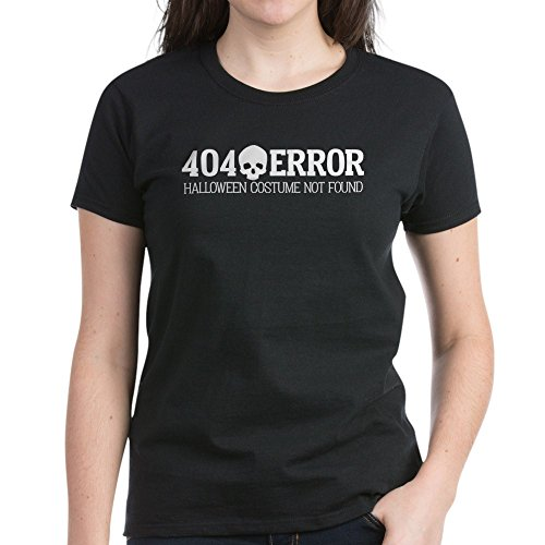 CafePress - 404 Error Halloween Costume N Women's Dark T-Shirt - Womens Cotton T-Shirt Black -