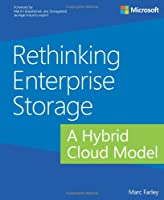 Rethinking Enterprise Storage: A Hybrid Cloud Model Front Cover