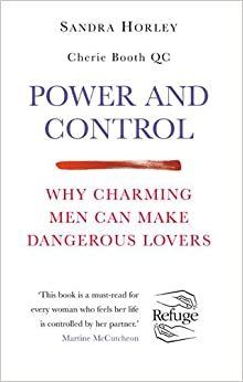 Power and Control: Why Charming Men Can Make Dangerous Lovers