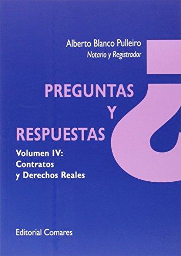Descargar Libro Preguntas Y Respuestas Vol. Iv: Contratos Y Derechos Reales Alberto Blanco Pulleiro