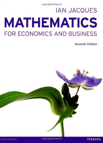 Mathematics for Economics and Business (7th Edition)
