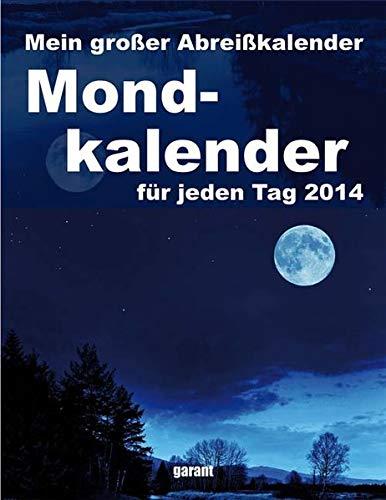 Mein großer Abreißkalender Mondkalender 2014