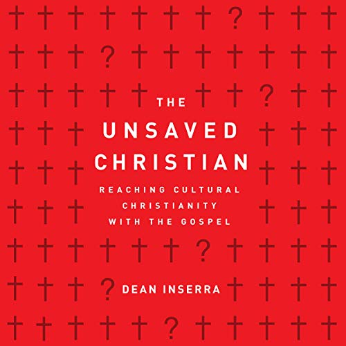 Pdf Christian Books The Unsaved Christian: Reaching Cultural Christians with the Gospel
