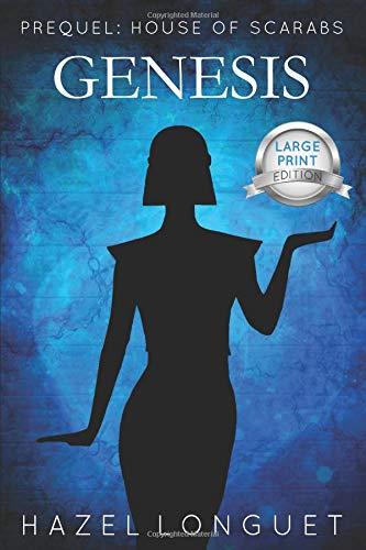 Genesis Prequel House of Scarabs [Longuet, Hazel] (Tapa Blanda)
