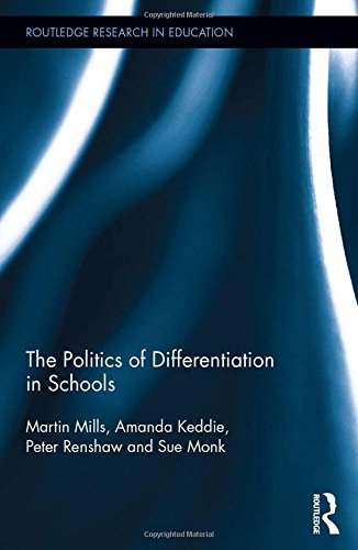 the-politics-of-differentiation-in-schools-routledge-research-in-education