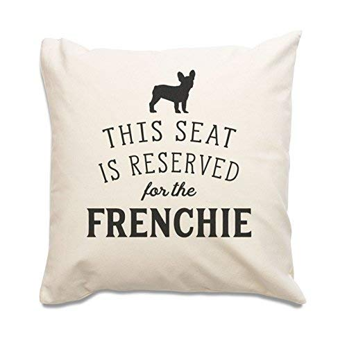 NEW - RESERVED FOR THE FRENCHIE - Top Quality Cushion Cover - French Bulldog Gift Present Xmas Birthday