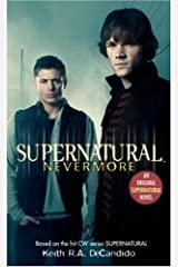Supernatural: Nevermore Kindle Edition