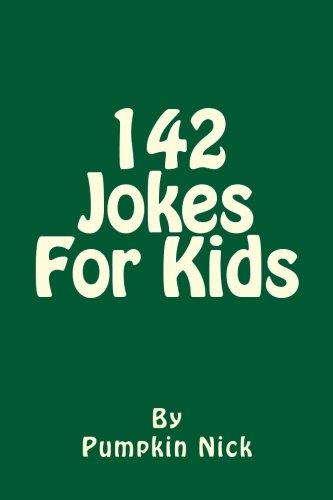 142 Jokes For Kids: Own it once, laugh a thousand times pdf epub