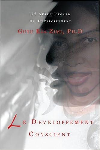 Lire en ligne Le Developpement Conscient: Un Autre Regard Du Developpement pdf epub